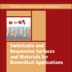 BookReviewSwitchableAndResponsiveSurfacesAndMaterialsForBiomedicalApplications