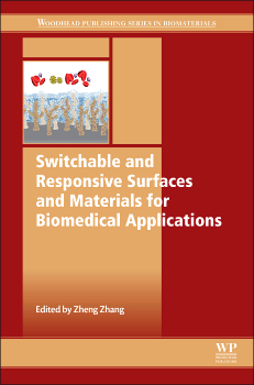 SwitchableAndResponsiveSurfacesAndMaterialsForBiomedicalApplications
